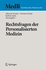 Rechtsfragen der Personalisierten Medizin