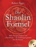 Die Shaolin-Formel, m. Übungs-DVD