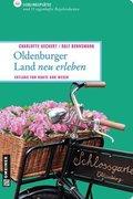 Oldenburger Land neu erleben
