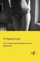 Die Geschichte der Prostitution bis ins 19. Jahrhundert