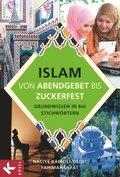 Islam - Von Abendgebet bis Zuckerfest