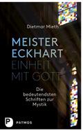Meister Eckhart - Einheit mit Gott