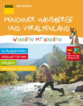 ADAC Wanderführer Münchner Hausberge und Voralpenland, Wandern mit Kindern