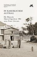 In kaiserlichem Auftrag - Die Deutsche Aksum-Expedition 1906 unter Enno Littmann - Tl.3