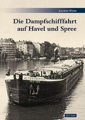 Die Dampfschifffahrt auf Havel und Spree