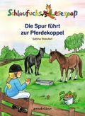 Schlaufuchs Lesespaß: Die Spur führt zur Pferdekoppel