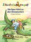 Schlaufuchs Lesespaß: Die Spur führt zu den Dinosauriern