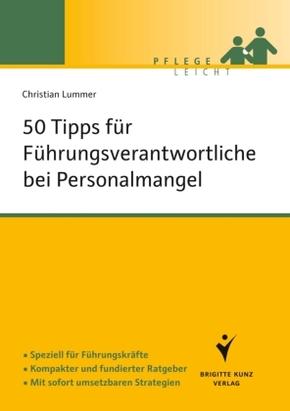 50 Tipps für Führungskräfte bei Personalmangel