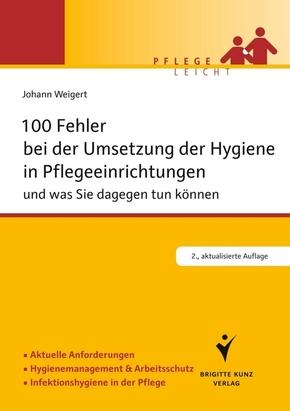 100 Fehler bei der Umsetzung der Hygiene in Pflegeeinrichtungen