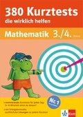 380 Kurztests die wirklich helfen: Mathematik 3./4. Klasse