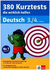 380 Kurztests die wirklich helfen: Deutsch 3./4. Klasse