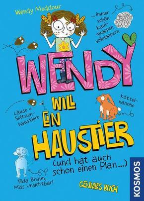 Wendy will ein Haustier