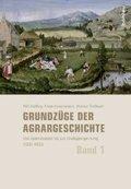 Grundzüge der Agrargeschichte, 3 Bde.
