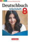Deutschbuch, Gymnasium Rheinland-Pfalz: 8. Schuljahr, Arbeitsheft