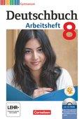 Deutschbuch, Gymnasium Allgemeine Ausgabe, Neubearbeitung 2012: 8. Schuljahr, Arbeitsheft mit CD-ROM