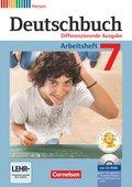 Deutschbuch, Differenzierende Ausgabe Hessen: 7. Schuljahr, Arbeitsheft mit Übungs-CD-ROM