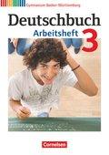 Deutschbuch, Gymnasium Baden-Württemberg, Neubearbeitung: 7. Schuljahr, Arbeitsheft; Bd.3