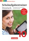 Deutschbuch, Realschule Bayern: 10. Jahrgangsstufe, Schulaufgabentrainer