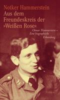 """Aus dem Freundeskreis der """"Weißen Rose"""""""