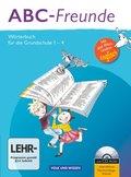 ABC-Freunde - Östliche Bundesländer (2013): Wörterbuch für die Grundschule 1-4, m. CD-ROM