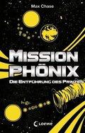 Mission Phönix - Die Entführung des Prinzen