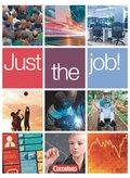 Just the job! - Allgemeine Ausgabe