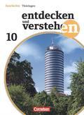 Entdecken und Verstehen, Geschichte Thüringen, Neubearbeitung: 10. Schuljahr, Schülerbuch