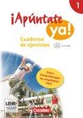 ¡Apúntate ya! - Differenzierende Schulformen: Cuaderno de ejercicios, m. CD-ROM und eingelegtem Förderheft; Bd.1