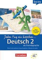 Lextra - Deutsch als Fremdsprache - Jeden Tag ein bisschen Deutsch - A1-B1: Band 2 - Bd.2