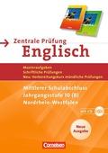 Zentrale Prüfung Englisch, Nordrhein-Westfalen: Zentrale Prüfung Englisch, Mittlerer Schulabschluss, Jahrgangsstufe 10 (B), m. Audio-CD, Neue Ausgabe
