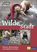 Wilde Stadt