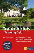 Traumhotels für wenig Geld, Schweiz und Nachbarländer