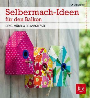 Selbermach-Ideen für den Balkon
