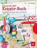 Das große BLV Kreativ-Buch