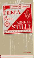 Djerba, La Douce / Rommel.Stille