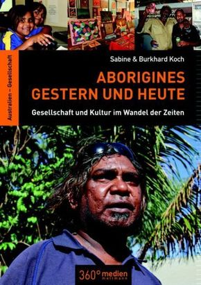 Aborigines Gestern und Heute