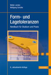 Form- und Lagetoleranzen - Handbuch für Studium und Praxis