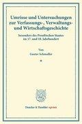 Umrisse und Untersuchungen zur Verfassungs-, Verwaltungs- und Wirtschaftsgeschichte