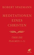Meditationen eines Christen - Bd.1