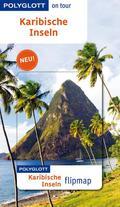 Polyglott on tour Reiseführer Karibische Inseln