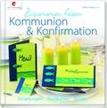 Zusammen feiern. Kommunion & Konfirmation