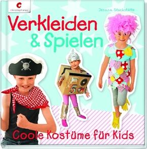 Verkleiden & Spielen - Coole Kostüme für Kids