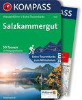 KOMPASS Wanderführer Salzkammergut, m. 1 Karte