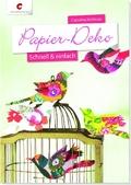 Papier-Deko - Schnell & einfach