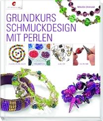 Grundkurs Schmuckdesign mit Perlen