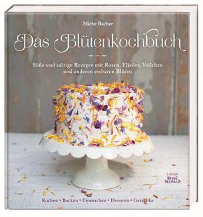 Das Blütenkochbuch