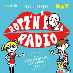 Rotz 'n' Roll Radio, 1 Audio-CD