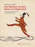 Das Märchen von dem Baron von Hüpfenstich