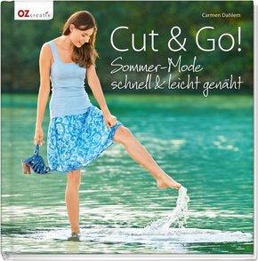 Cut & Go! Sommer-Mode schnell & leicht genäht