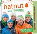 Hatnut goes knooking, m. 1 Knooking-Nadel